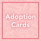 Adoption Cards