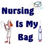 Nursing Is My Bag