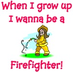 I Wanna Be A Firefighter