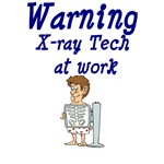 Warning X-ray Tech At Work