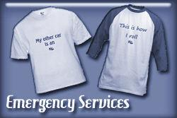 Emergency Services T-shirts and Gifts