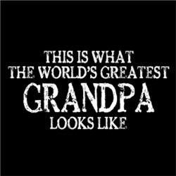 World's Greatest GRANDPA Looks Like