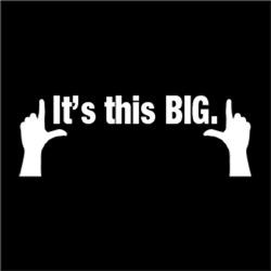It's This BIG