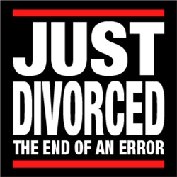 Just Divorced The End of an Error #2