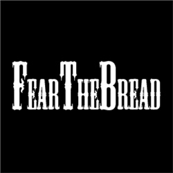 Fear The Bread Macho Man