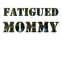 Fatigued Mommy