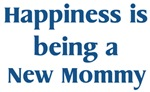 New <strong>Mom</strong>my : Happiness