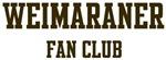 <strong>Weimaraner</strong> Fan Club