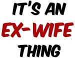 Ex-Wife thing