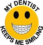 My Dentist Keeps Me Smiling / Braces