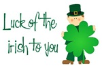 Luck of The Irish To You