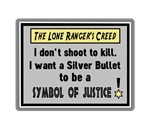The Lone Ranger's Creed