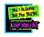 Even When I Lie/