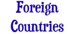 Countries: Foreign