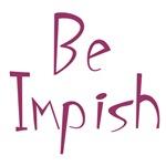 Be impish