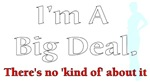 Big Deal- No Kind Of About It