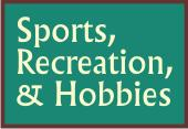 Sports, Recreation, & Hobbies