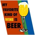 Fav Wine Is Beer