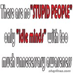 No Stupid People T-Shirts