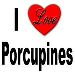 I Love Porcupines