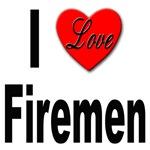 I Love Firemen