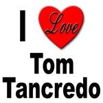 I Love Tom Tancredo