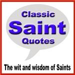Classic Saint Quotes