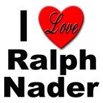 I Love Ralph Nader