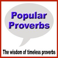 Popular Proverbs