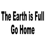 Earth Is Full Go Home