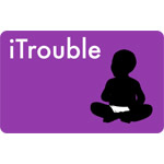 iTrouble
