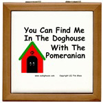 You Can Find Me In The Doghouse...