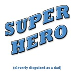 SUPER HERO disguised as a dad - MEN'S T-SHIRTS