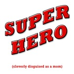 SUPER HERO disguised as a mom - WOMEN'S T-SHIRTS