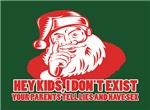 Santa doesn't exist