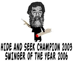 Saddam hide and seek Saddam swinger shirts