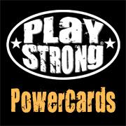 Play Strong® POWERCARDS
