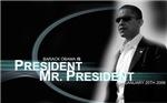 Barack Obama is Mr President