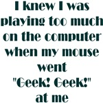 Geek Mouse T-shirts & Gifts