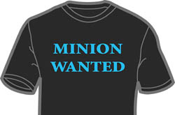 Minion Wanted