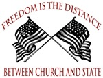 Freedom is the Distance Between Church and State | Free Speech T-shirts & Constituional Gifts