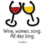 Wine, women, song.