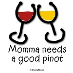 Momma needs a good Pinot