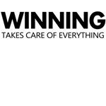 winning take care of everything