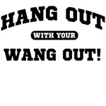 hang out with your wang out