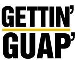 gettin guap