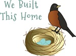 We Built This Home