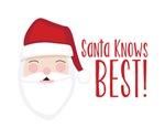 Santa Knows BEST!
