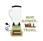 Have Blender Will Travel