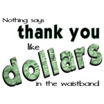 Nothing Says Thank You...